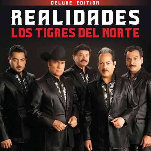 Los Tigres del Norte – Realidades (Deluxe Edition) (2014) (Tracklist + Cover Oficial)