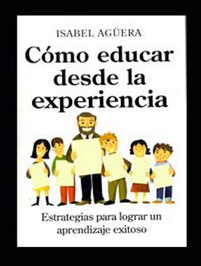 Cómo Educar desde la Experiencia