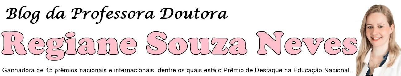Blog da Profª Dra. Regiane Souza Neves