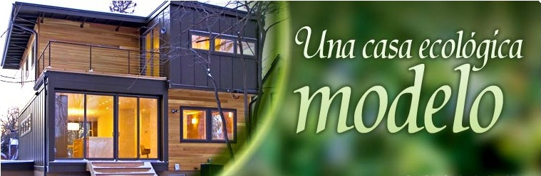 Porque escoger una casa ecol gica demain deco - Construccion de casas ecologicas ...