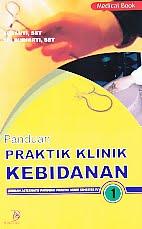 AJIBAYUSTORE  Judul Buku : Panduan Praktik Klinik Kebidanan 1 Pengarang : Susanti, SST - Tri Budiarti, SST   Penerbit : Nuha Medika