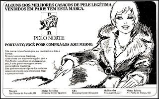 propaganda casacos de pele Polo Norte; moda feminina anos 70; moda anos 70; propaganda anos 70; história da década de 70; reclames anos 70; brazil in the 70s; Oswaldo Hernandez