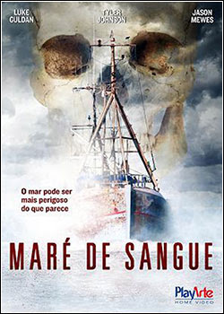 l6iol5 Download   Maré de Sangue DVDRip   AVI   Dublado