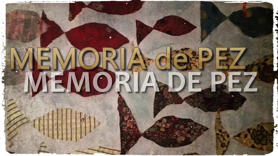 MEMORIA DE PEZ