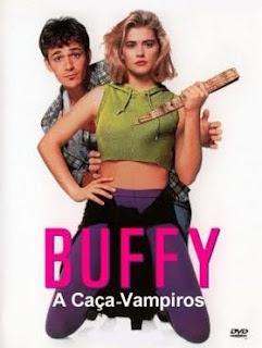Buffy - A Caça-Vampiros Dublado 1992