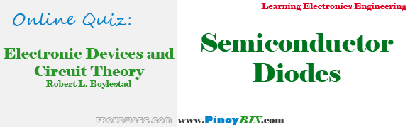 Practice Quiz in Semiconductor Diodes