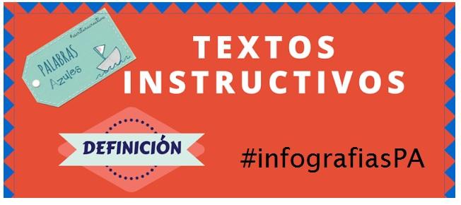 InfografíasPA: Los textos instructivos   PaLaBraS AzuLeS