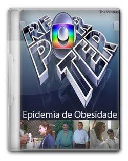 Globo Repórter   Epidemia de Obesidade (11/03/11)