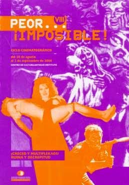 Peor Imposible 2006 VIII Edicion