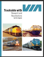 Trackside with VIA, Research and Recollections