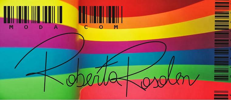 MODA Com RobertaRosolen