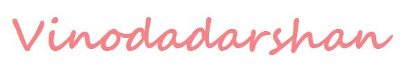 VINODADARSHAN