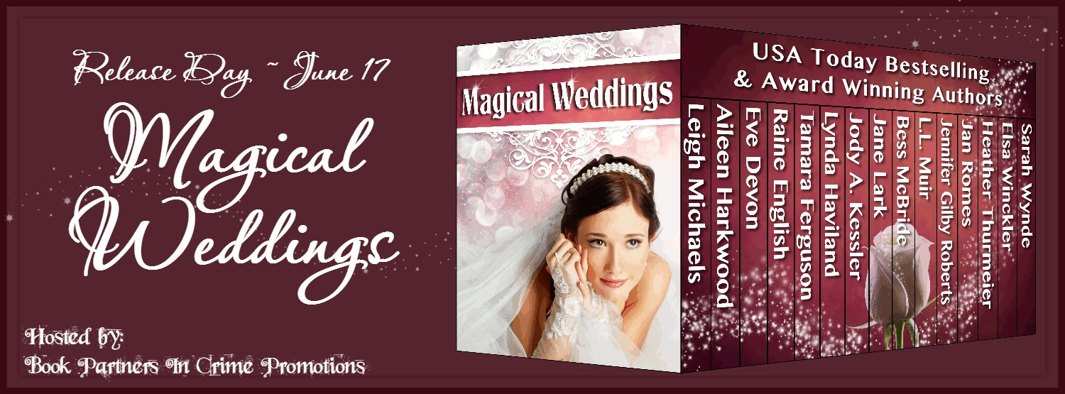 Magical Weddings – Release Day Blitz + Giveaway