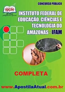 Apostila Concurso Público IFAM 2014 Completa Grátis CD ROM
