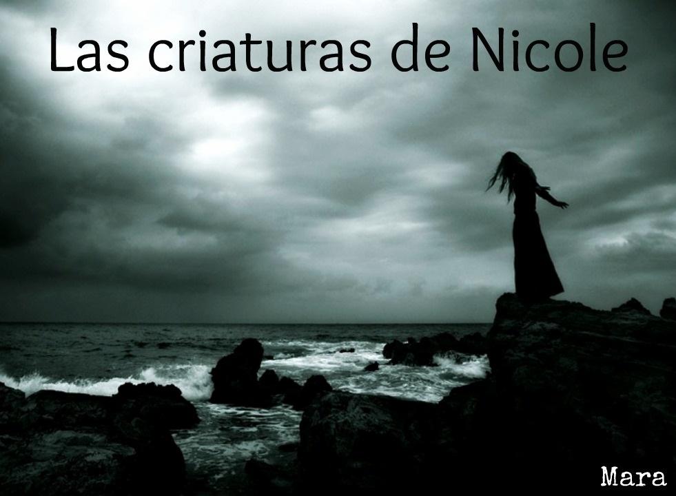 Las criaturas de Nicole