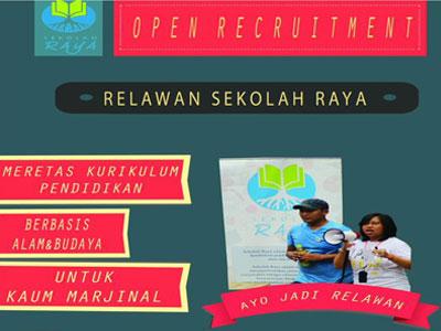 Open Recruitment Relawan Sekolah Raya