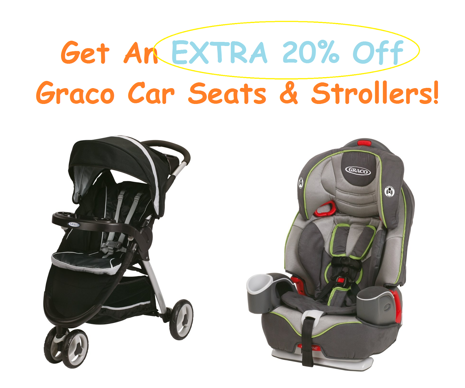 Get An Extra 20% Off Graco Car Seats & Strollers!