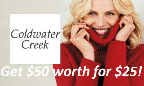 Get $50 Worth of Women's Apparel and Accessories at Coldwater Creek for $25!!