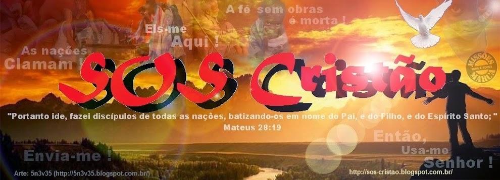 (¯`•._)  SOS Cristão  (¯`•._)