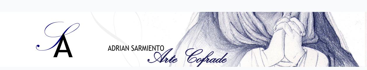 Adrian Sarmiento Arte Cofrade