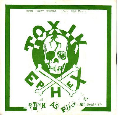 Toxik Ephex Punk As Fuck EP