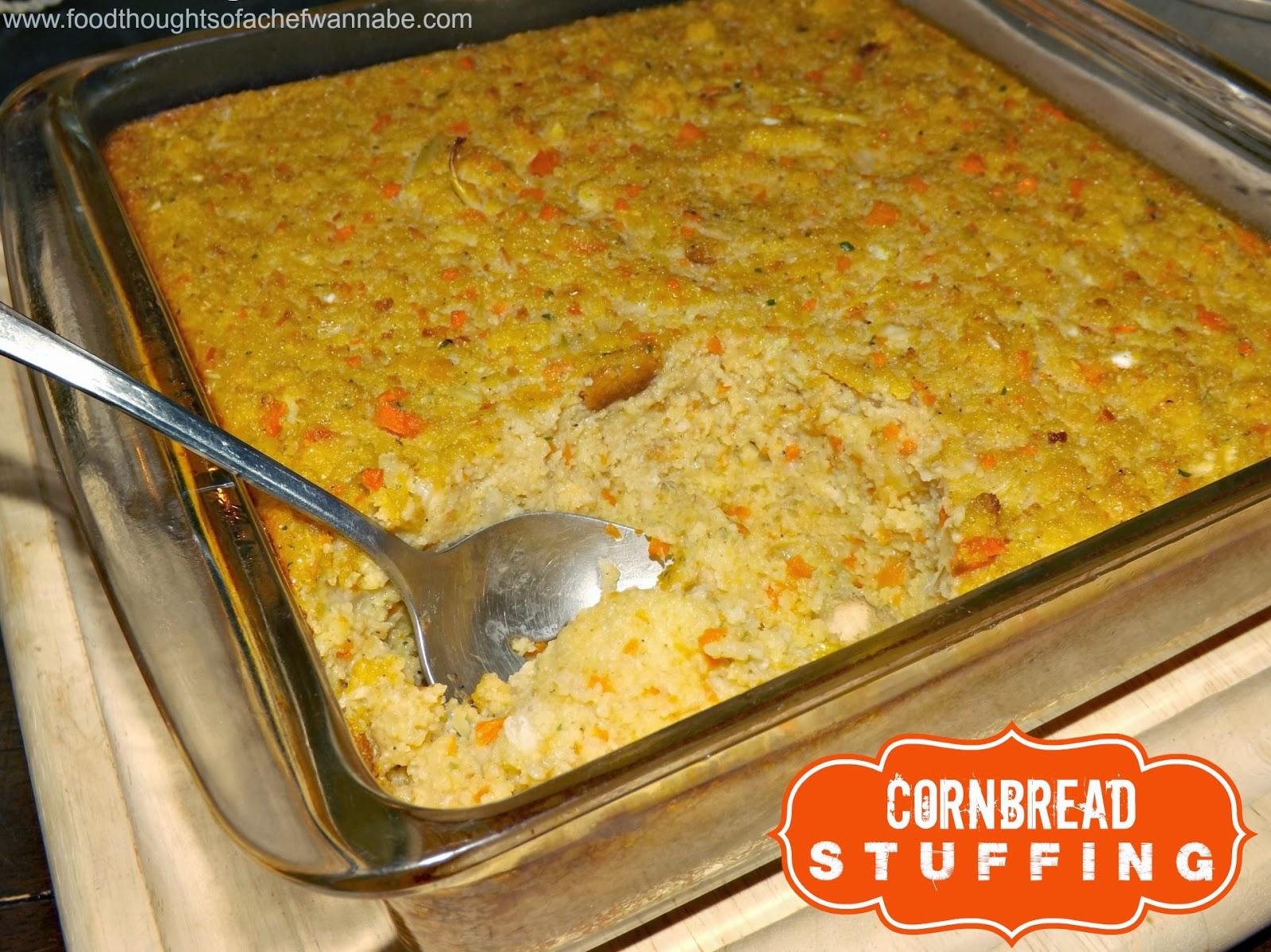 FoodThoughtsOfaChefWannabe: Cornbread Stuffing