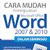 Cara Mudah Menguasai Ms Word 2007 & 2010 Dalam Seminggu