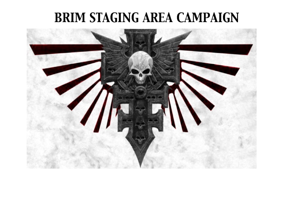 Brim Staging Area Campaign
