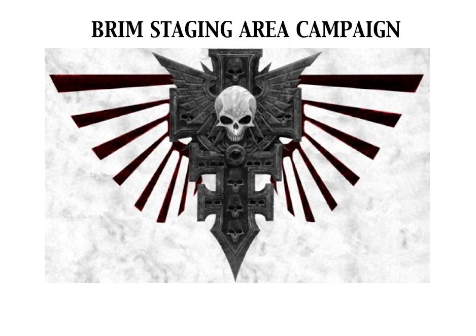 Brim Staging Area Campaign
