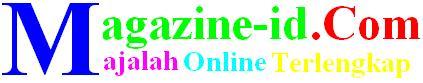 Magazine-id.Com | Majalah Online Terlengkap