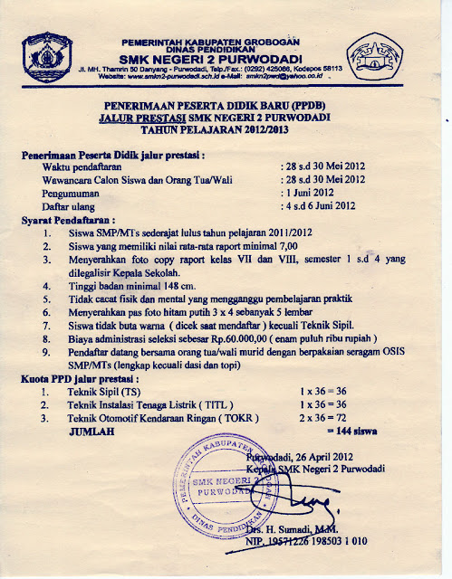 Penerimaan Peserta Didik Baru (PPDB) SMKN2 Purwodadi Tahun Pelajaran 2012/2013