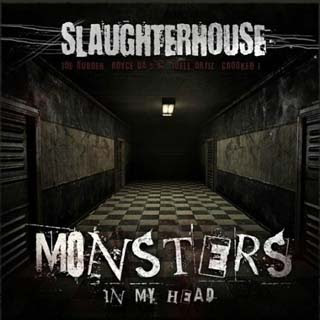 Slaughterhouse – Monsters In My Head Lyrics | Letras | Lirik | Tekst | Text | Testo | Paroles - Source: musicjuzz.blogspot.com