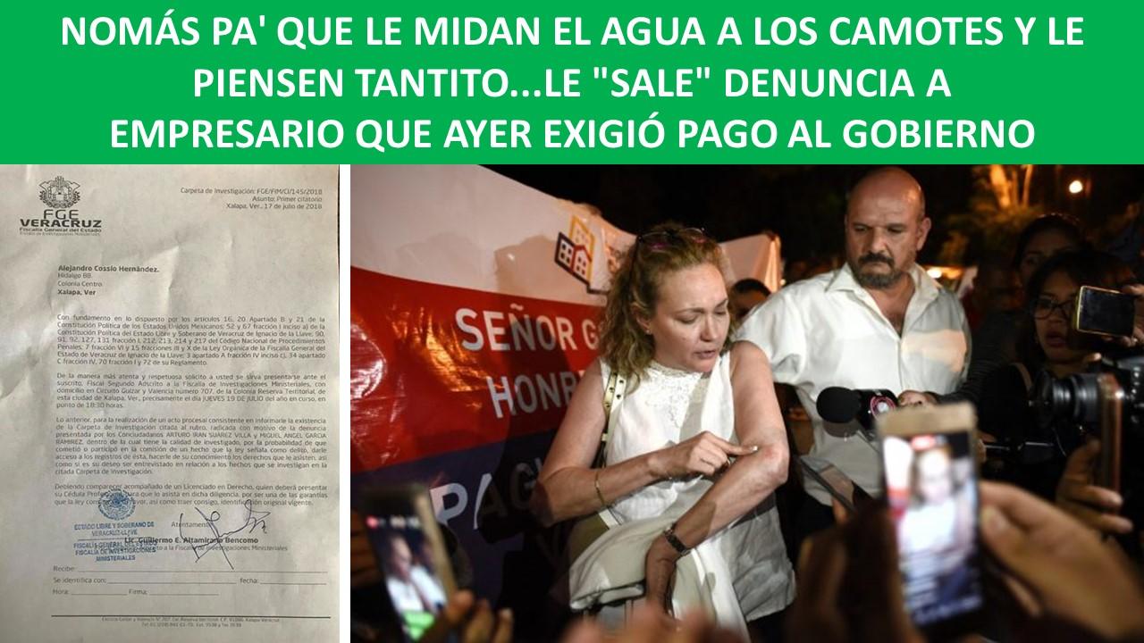 DENUNCIA A EMPRESARIO QUE AYER EXIGIÓ PAGO AL GOBIERNO