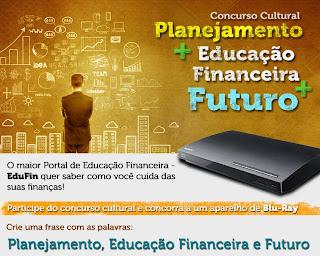Concurso Cultural Planejamento + Educação Financeira + Futuro