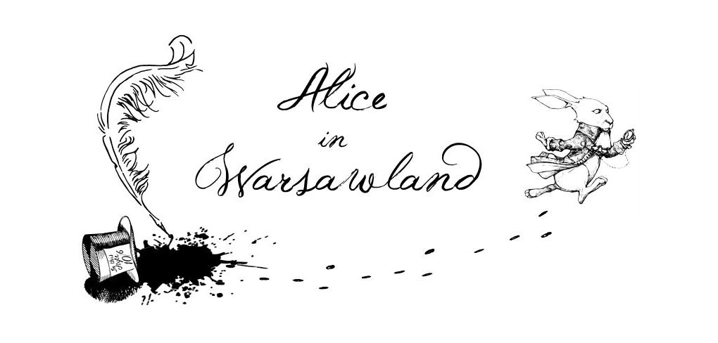 Alice in Warsawland