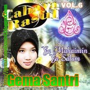 Cahaya Rosul 6 - Album Hama Qolbi Mayada Gema Santri