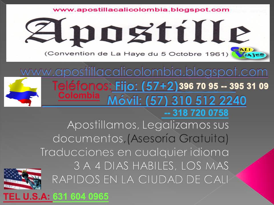 APOSTILLA TEL CALI 3187200758** LEGALIZACIONES HAYA TRADUCTORES ...