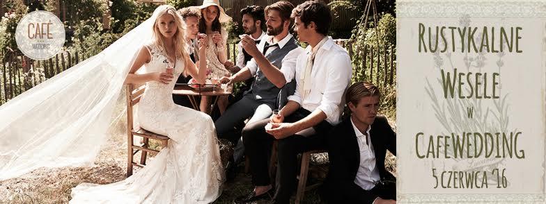 wychodzezamaz.pl patronem medialnym Rustykalne wesele w Cafe Wedding