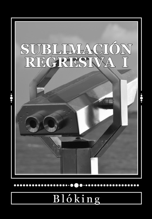 #Obra 20 - Sublimación regresiva I