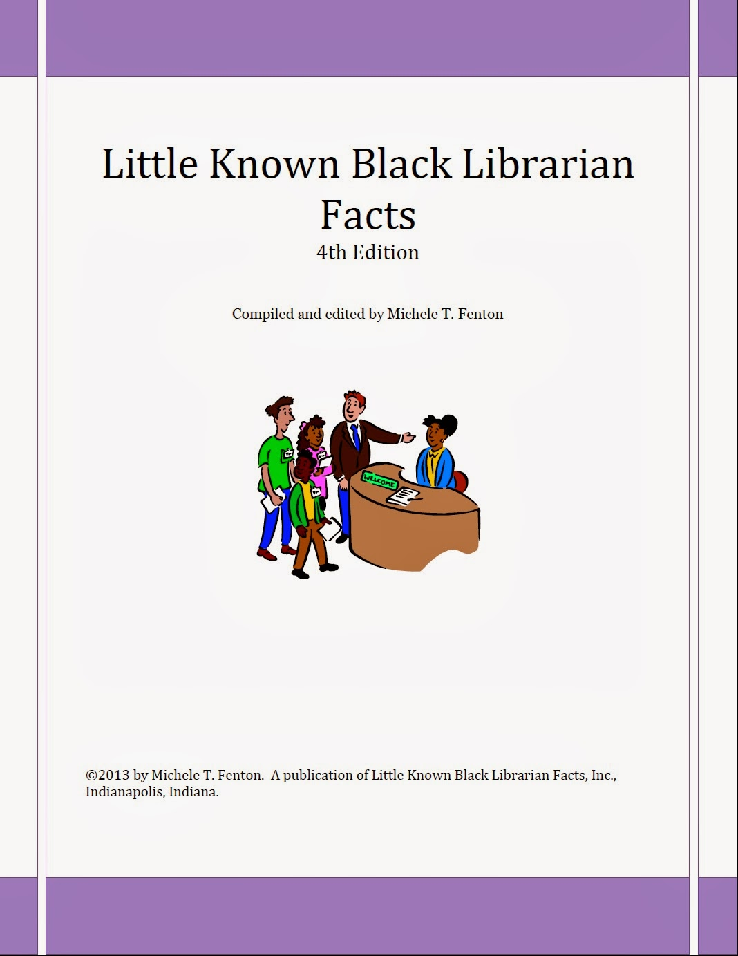 Little Known Black Librarian Facts - Fourth Edition (Click on Image to Access)