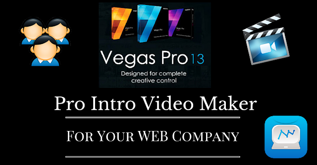 Sony Vegas Pro, intro video maker