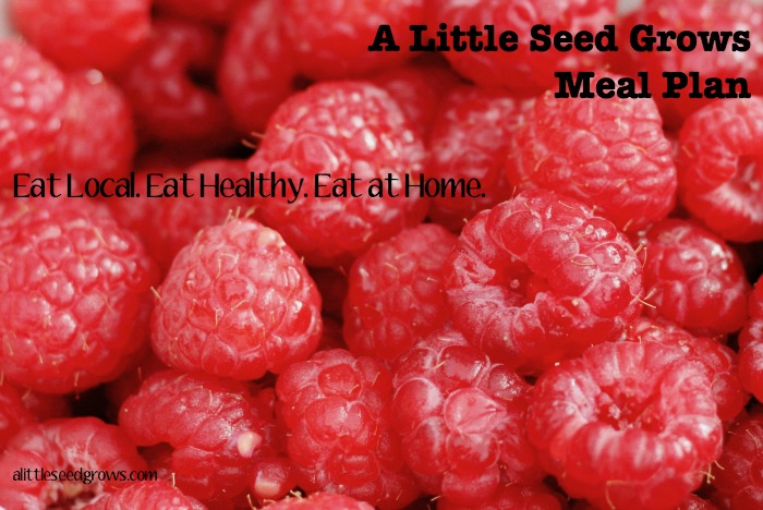 Meal Plan: Week of 7.4.15 [A Little Seed Grows - Blog]