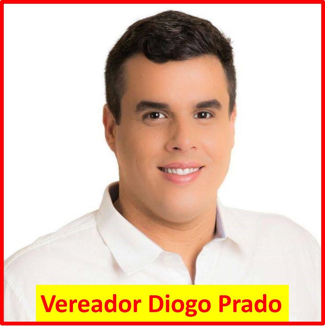 VEREADOR DIOGO PRADO