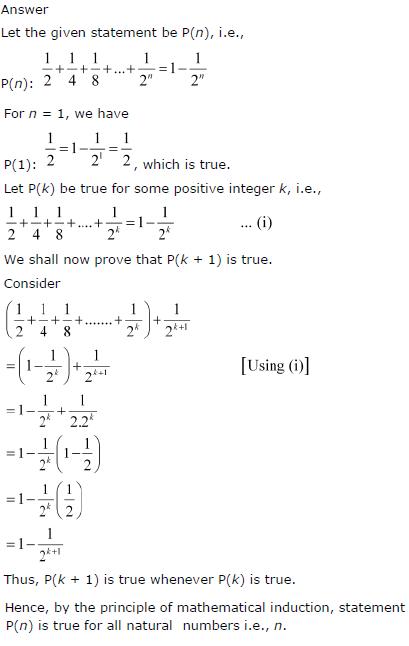 1/2 +1/4 + 1/8 + … + 1/2n = 1 – 1/2n