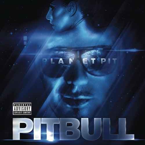 Pitbull – Planet Pit Deluxe Edition 2011