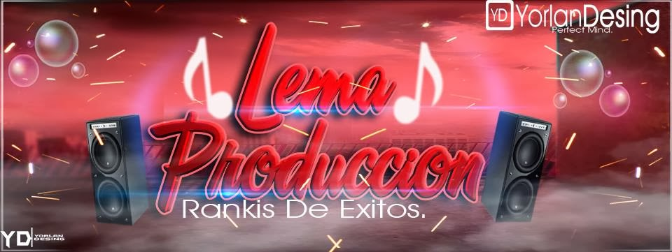 [[**Lema Produccion Rankis De Exitos**]]