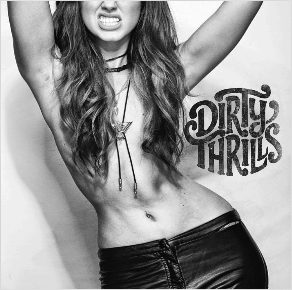 Dirty Thrills debut album