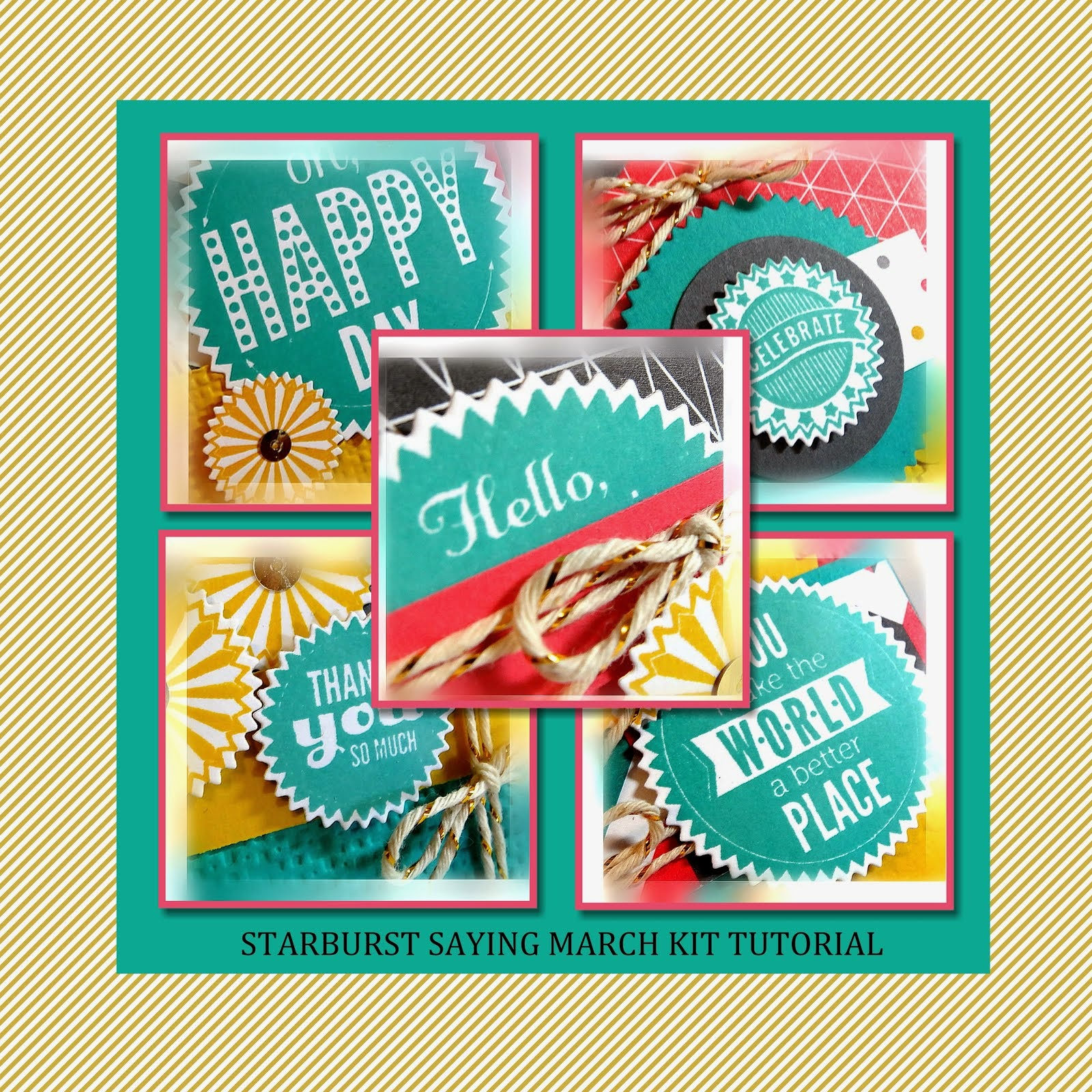 March 2014 Starburst Sayings Tutorial