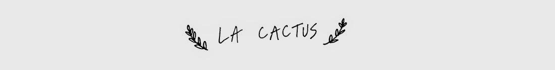 LA.CACTUS