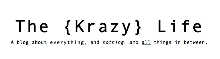 The Krazy Life